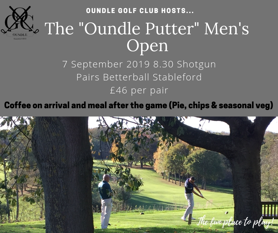 Oundle Golf Club men's open oundleputter